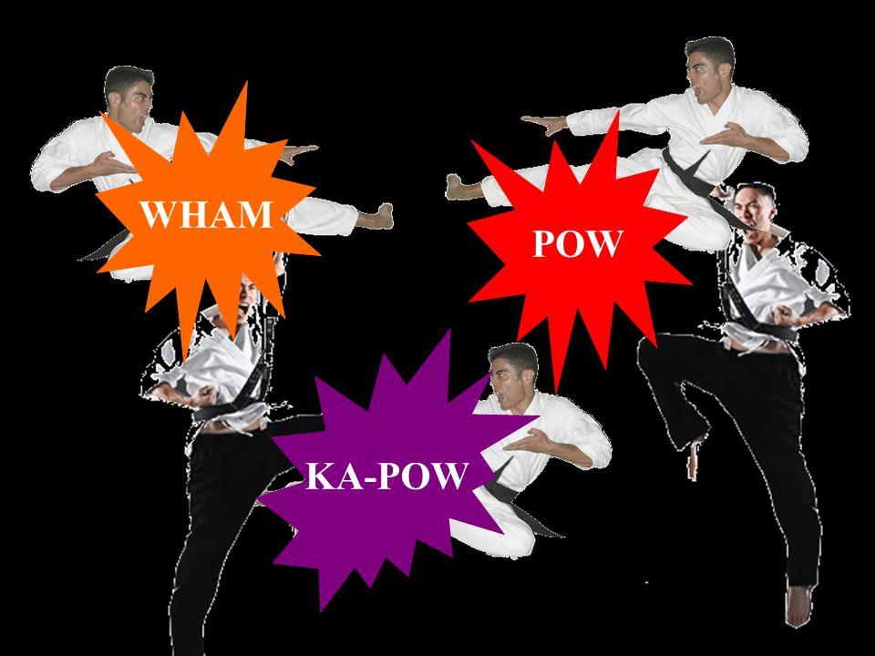 POW WHAM KA-POW