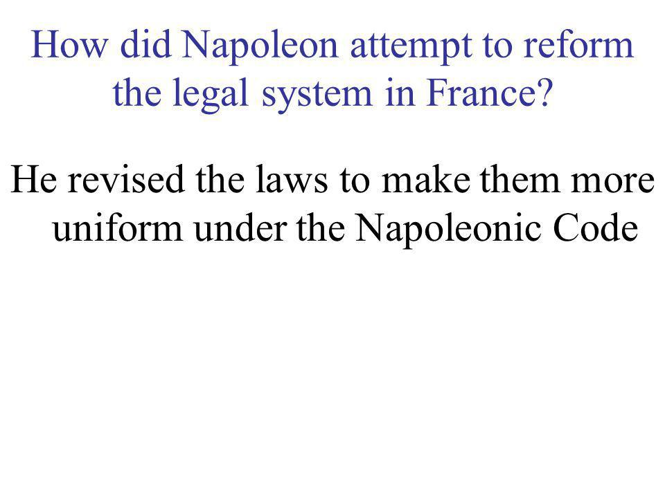 How did Napoleon attempt to reform religion in France? He signed a concordat with Pope Pius VII to restored the Church, but maintained the separation