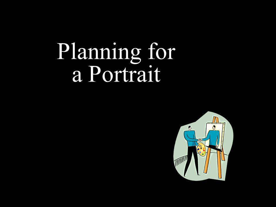 Planning for a Portrait