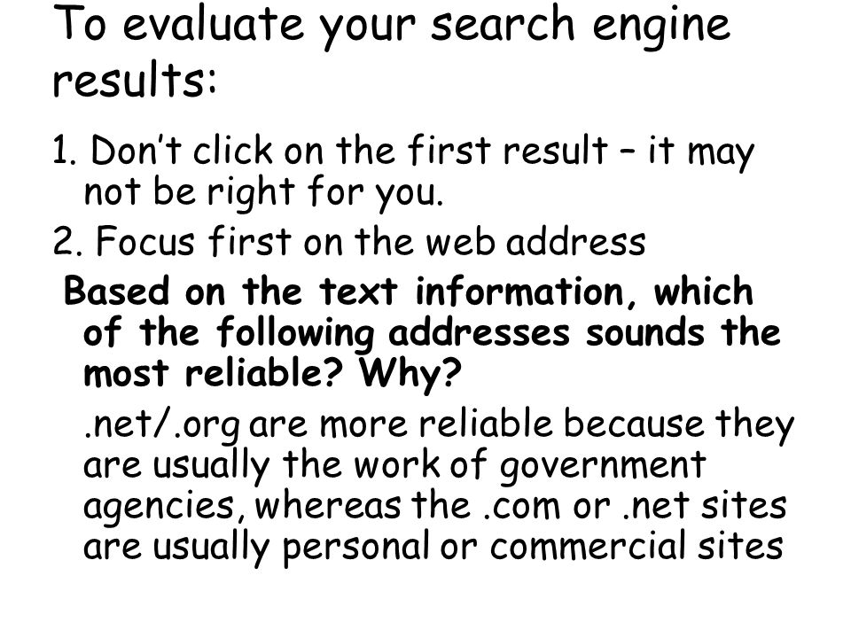To evaluate your search engine results: 1.