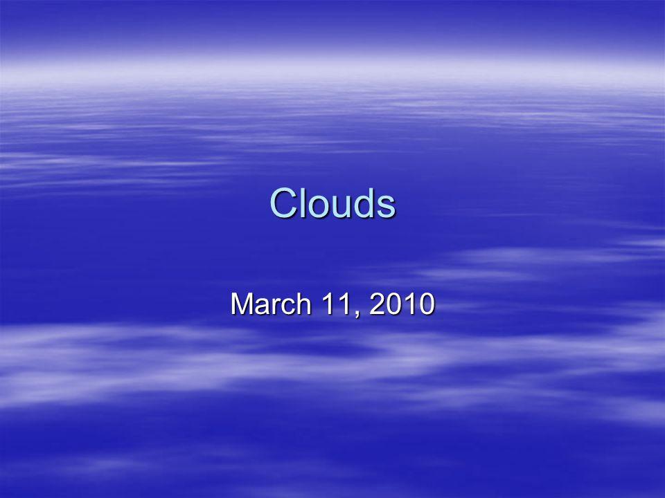 Clouds March 11, 2010