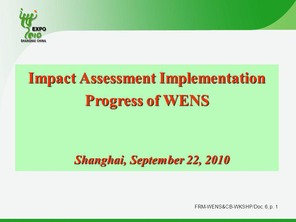 FRM-WENS&CB-WKSHP/Doc.6, p. 2 Outline 1. Review on Implementation Plan 2.