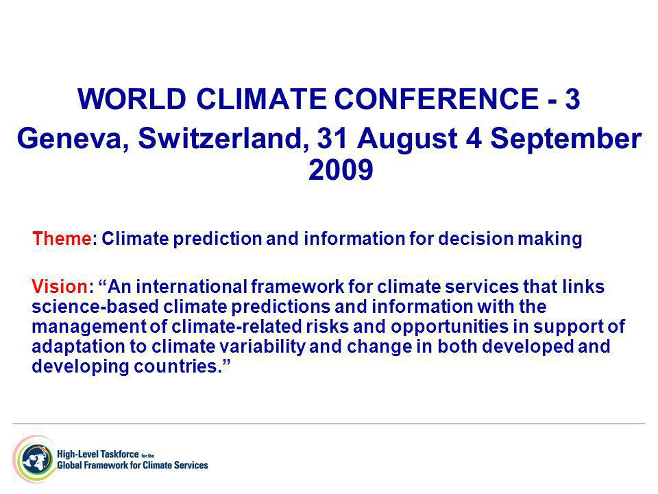 Review of the Outcome of WCC-3 3 The road to WCC-3 - -1 st WCC (1979) Examined influence of climate on society and called for action regarding the threat of climate change Establishment of World Climate Programme (IOC/UNESCO, ICSU) Establishment of IPCC in 1988 (WMO, UNEP) - -2 nd WCC (1990) Called for action to arrest build up of greenhouse gases Establishment of GCOS (WMO, UNEP, ICSU and IOC/UNESCO) Provided the scientific foundation and political endorsement for negotiation of UNFCCC