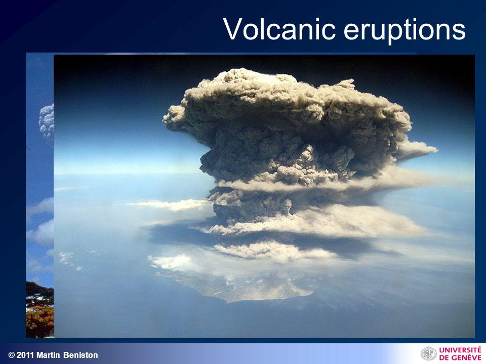 © 2011 Martin Beniston Volcanic eruptions