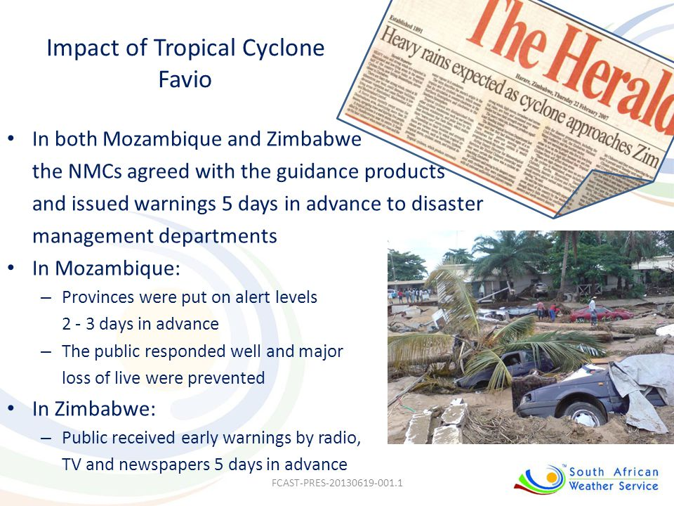 Impact of Tropical Cyclone Favio In both Mozambique and Zimbabwe the NMCs agreed with the guidance products and issued warnings 5 days in advance to d