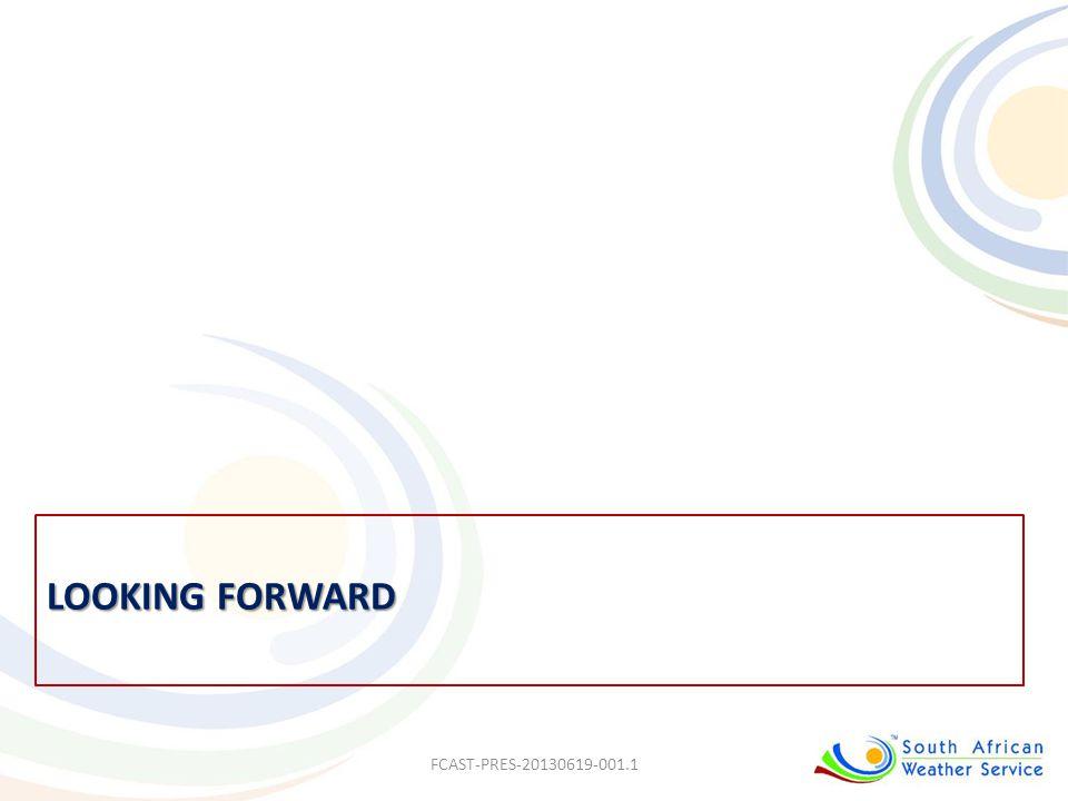 LOOKING FORWARD FCAST-PRES-20130619-001.1