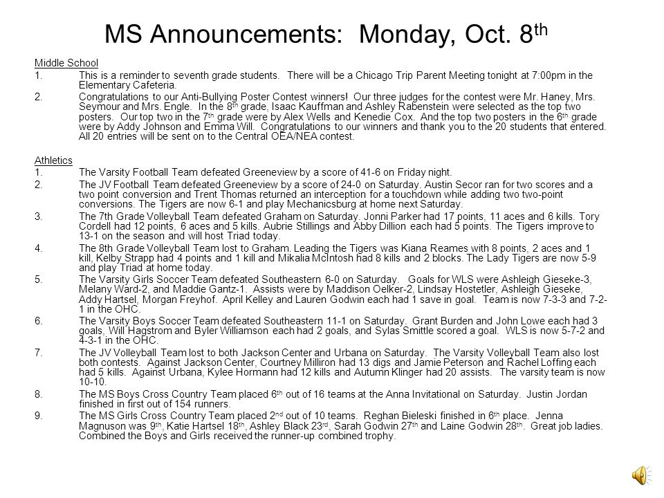MS Announcements: Monday, Oct.8 th Middle School 1.This is a reminder to seventh grade students.