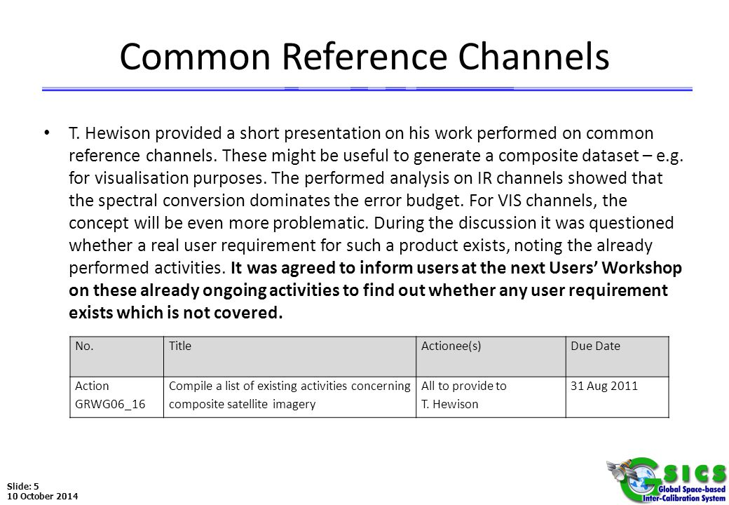 Slide: 5 10 October 2014 Common Reference Channels T.