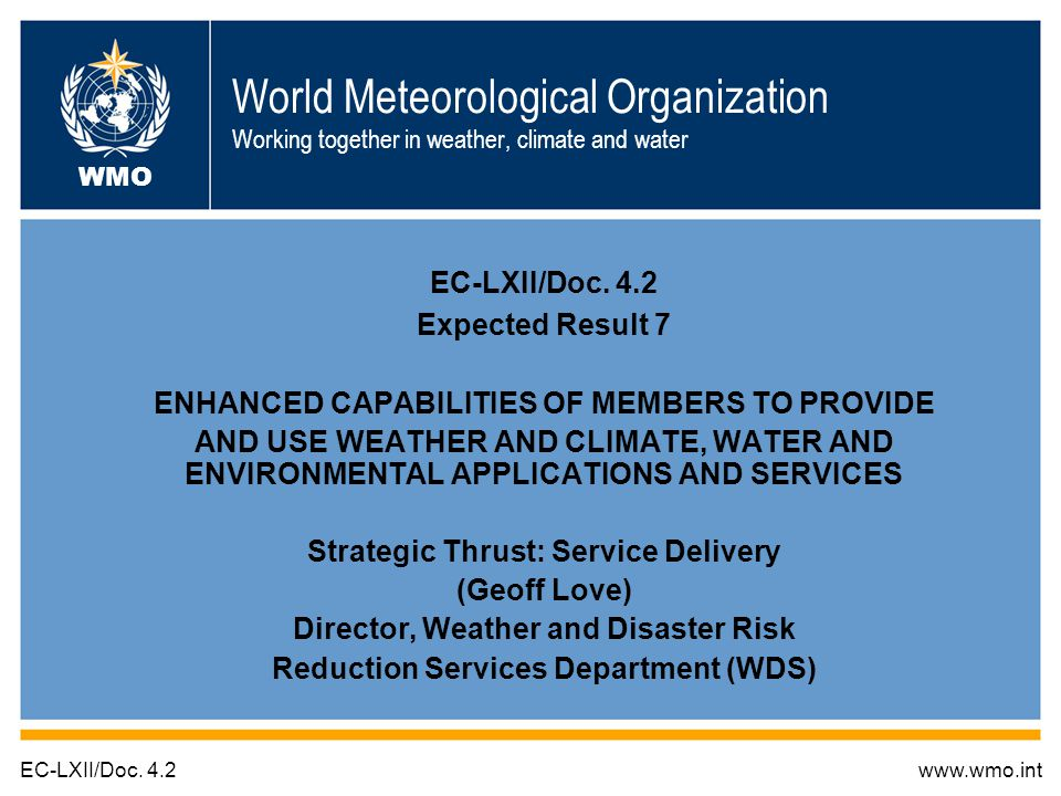 Draft Resolution 4.2/3 (EC-LXII) - Definition of a WMO Meteorologist as proposed by the EC Panel of Experts on ETR; Splitting WMO Publication No.