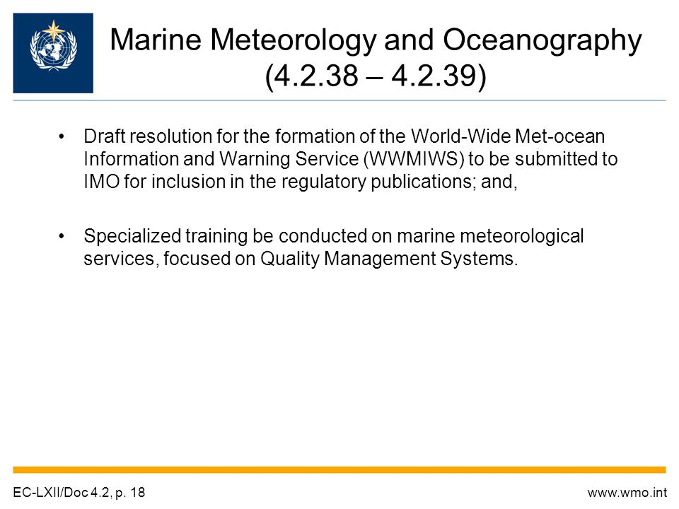 Draft resolution for the formation of the World-Wide Met-ocean Information and Warning Service (WWMIWS) to be submitted to IMO for inclusion in the re