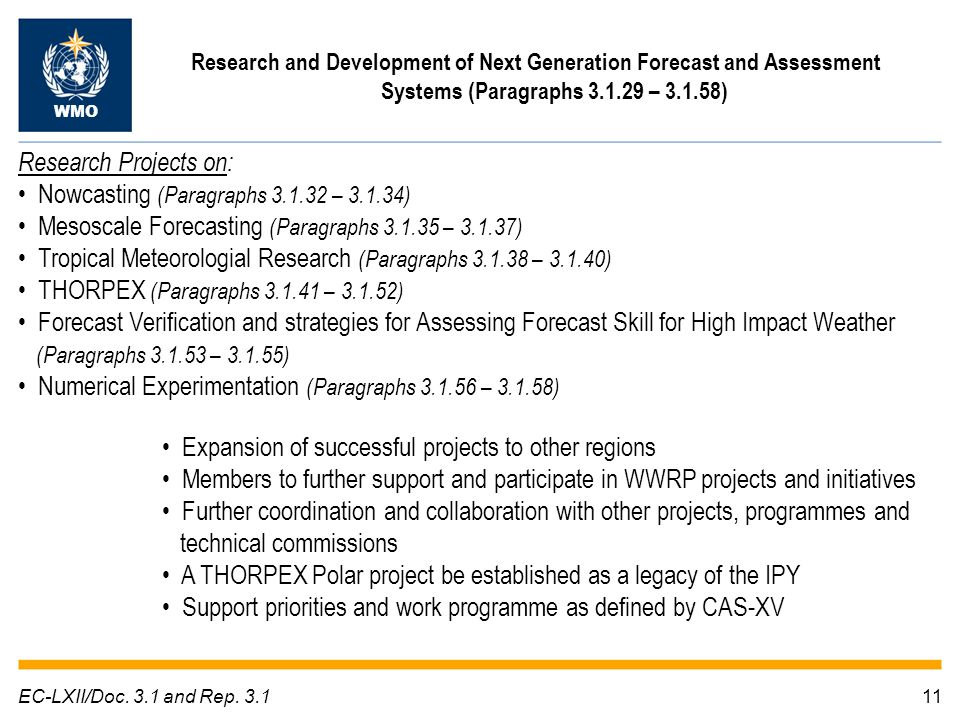 11EC-LXII/Doc. 3.1 and Rep. 3.1 Research and Development of Next Generation Forecast and Assessment Systems (Paragraphs 3.1.29 – 3.1.58) WMO Research