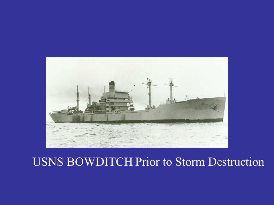 USNS BOWDITCH Prior to Storm Destruction