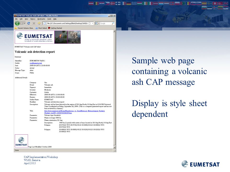 CAP Implementation Workshop WMO, Geneva April 2013 Sample web page containing a volcanic ash CAP message Display is style sheet dependent