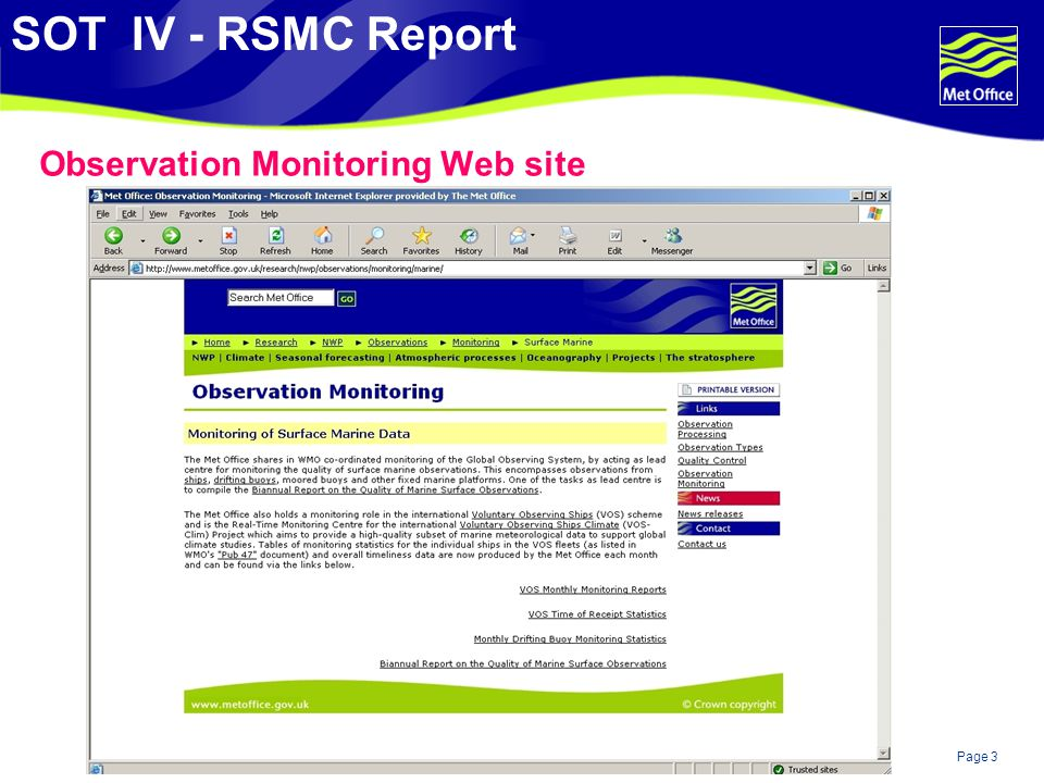Page 3© Crown copyright 2007 Observation Monitoring Web site SOT IV - RSMC Report