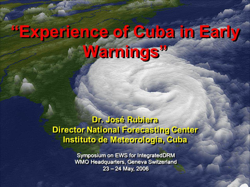 Experience of Cuba in Early Warnings Dr.
