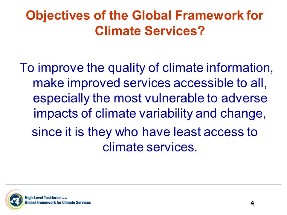 Objectives of the Global Framework for Climate Services.