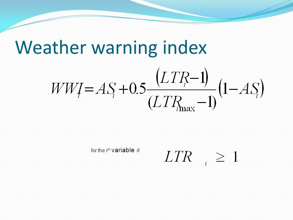 Weather warning index for the i th variable if