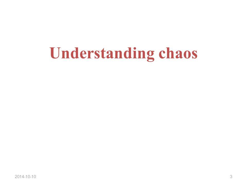 2014-10-103 Understanding chaos