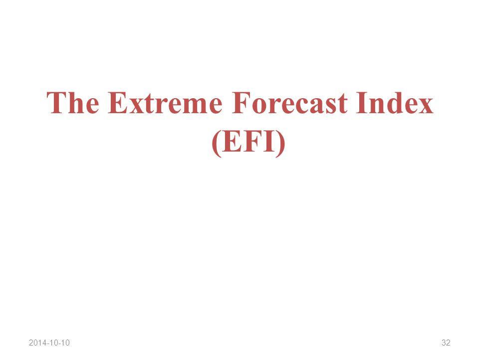 2014-10-1032 The Extreme Forecast Index (EFI)