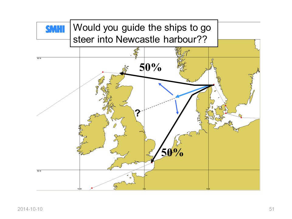 2014-10-1051 50% ? Would you guide the ships to go steer into Newcastle harbour??