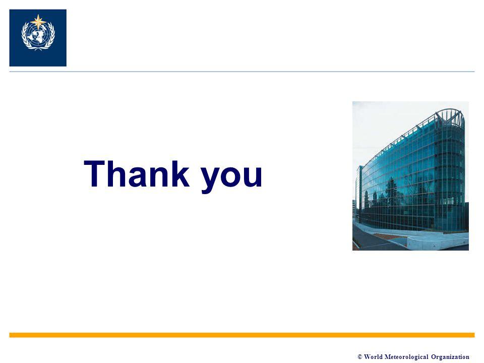 © World Meteorological Organization Thank you
