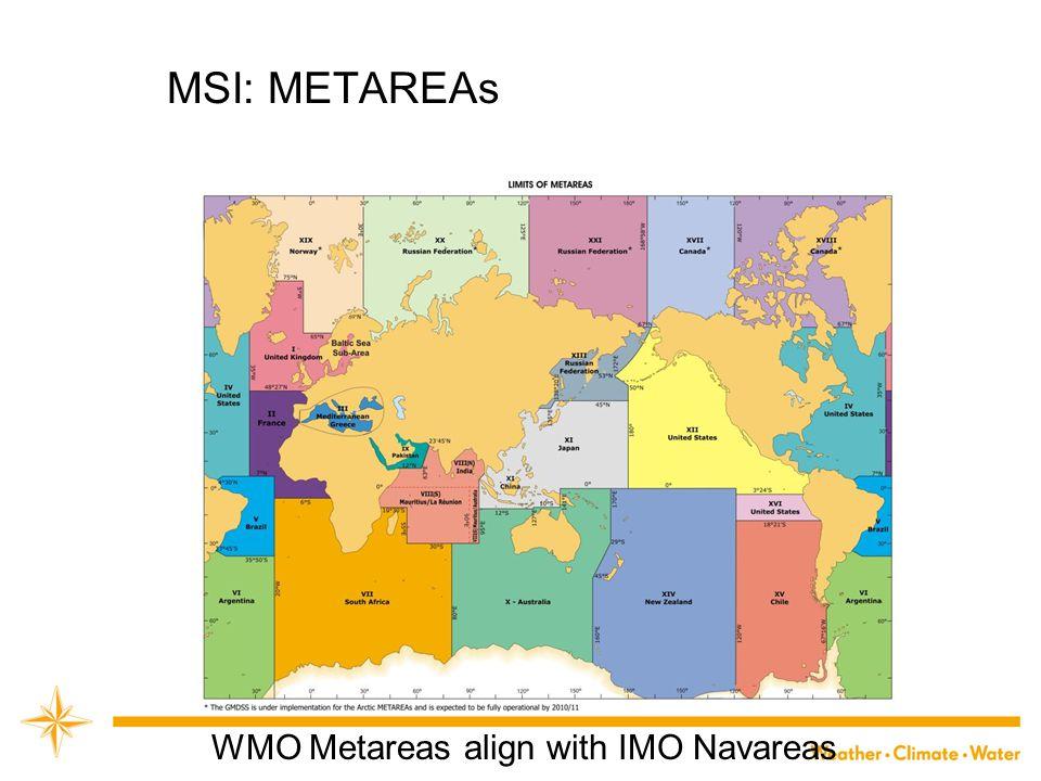 MSI: METAREAs WMO Metareas align with IMO Navareas