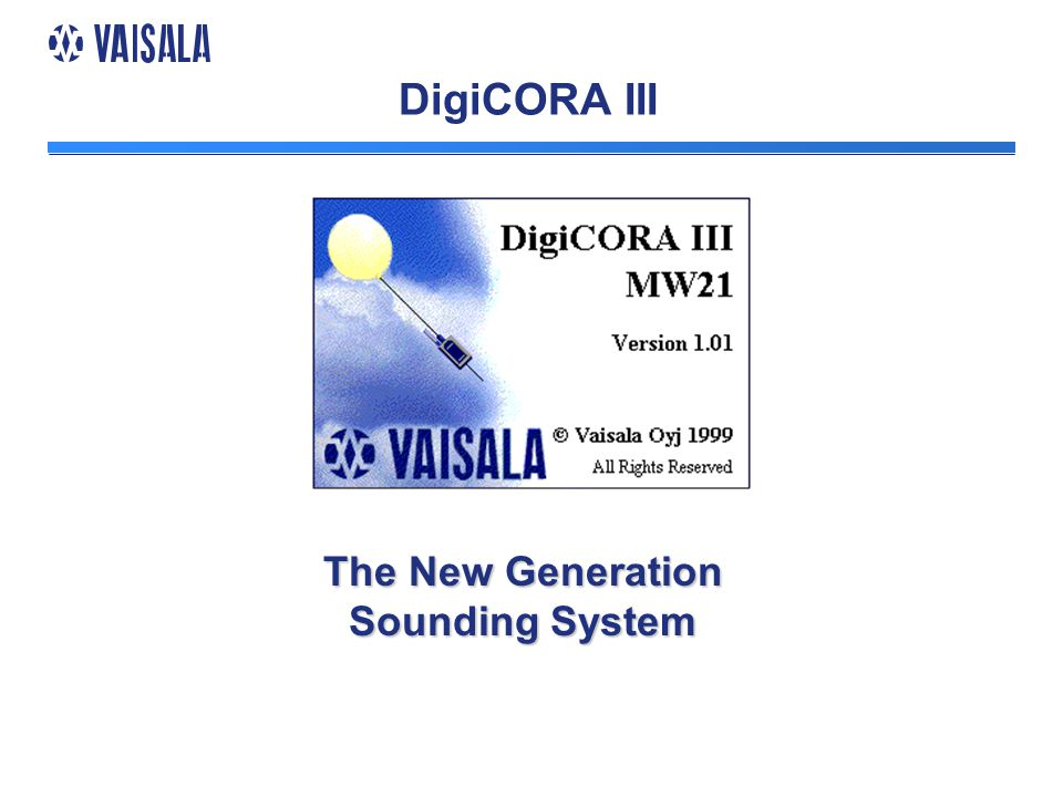 DigiCORA III The New Generation Sounding System