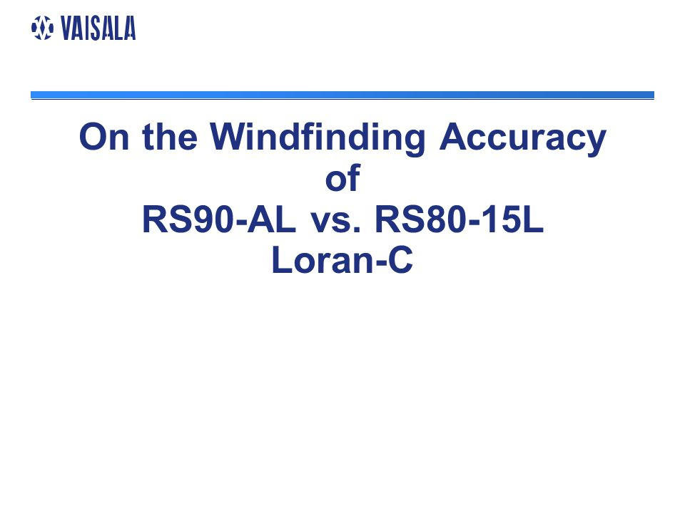 On the Windfinding Accuracy of RS90-AL vs. RS80-15L Loran-C