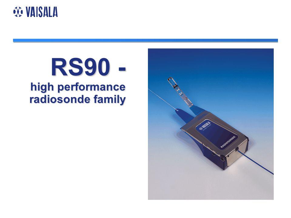 RS90 - high performance radiosonde family