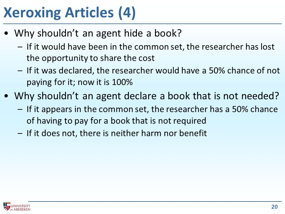 20 Xeroxing Articles (4) Why shouldn't an agent hide a book.
