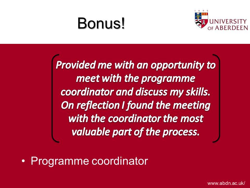 www.abdn.ac.uk/ Bonus! Programme coordinator