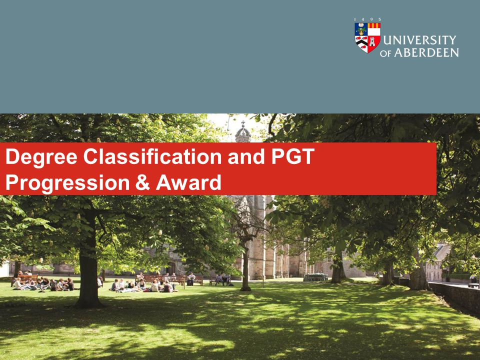 Degree Classification and PGT Progression & Award