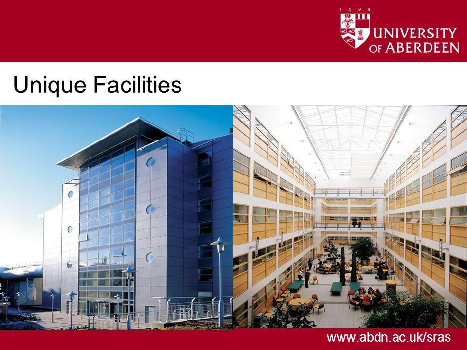 www.abdn.ac.uk/sras Unique Facilities