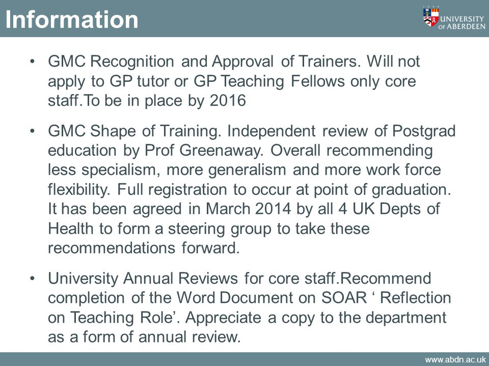 www.abdn.ac.uk Information GMC Recognition and Approval of Trainers.