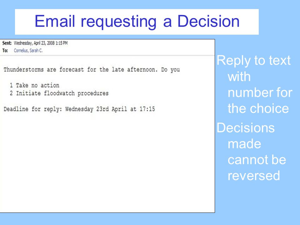 Email requesting a Decision Reply to text with number for the choice Decisions made cannot be reversed