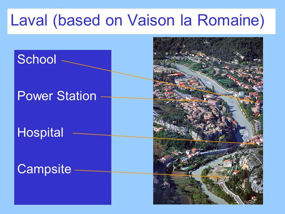 Laval (based on Vaison la Romaine) School Power Station Hospital Campsite