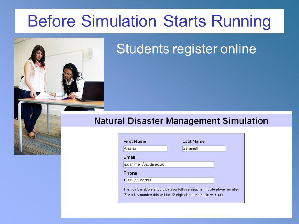 Before Simulation Starts Running Students register online