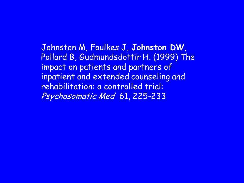 Johnston M, Foulkes J, Johnston DW, Pollard B, Gudmundsdottir H.