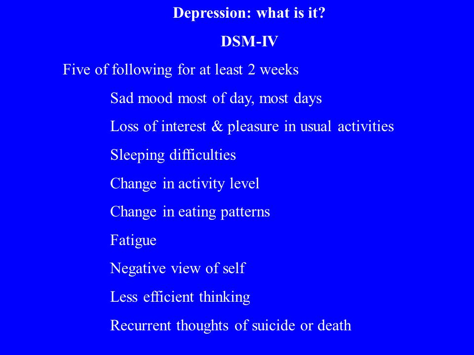 Depression: what is it.