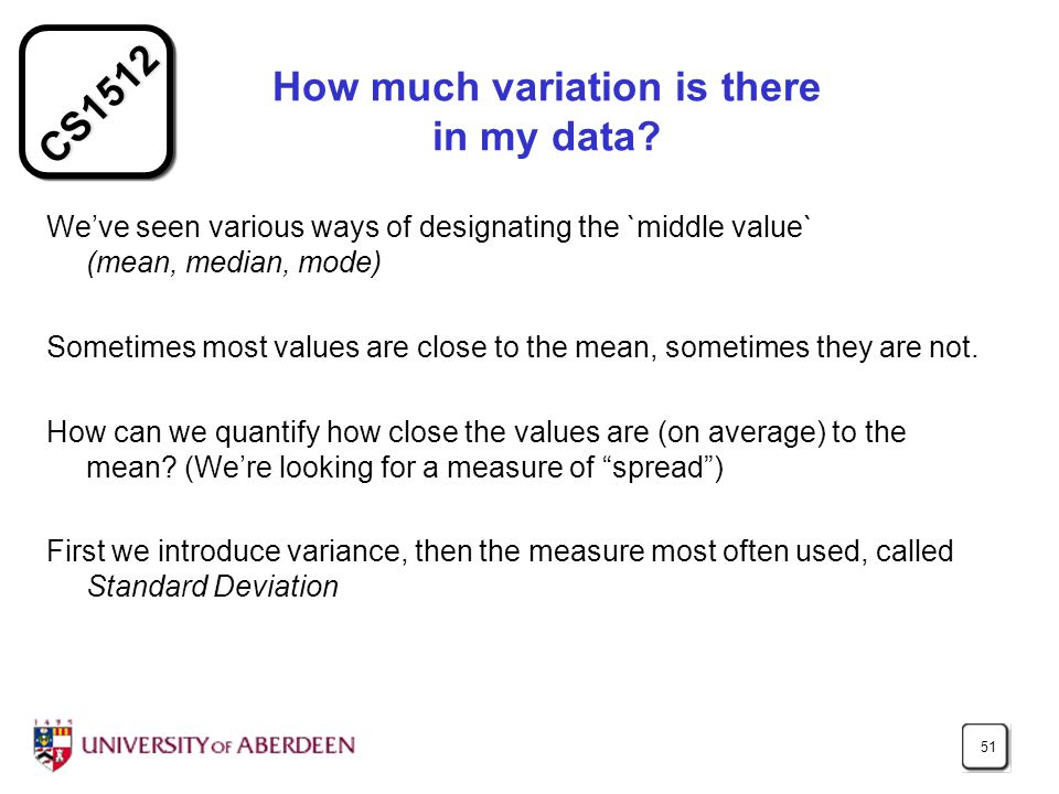 CS1512 51 How much variation is there in my data.