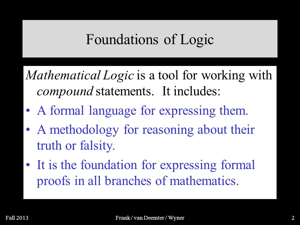 Propositional Logic Rosen 5 th ed., §§1.1-1.2 (but much extended) ~85 slides, ~2 lectures