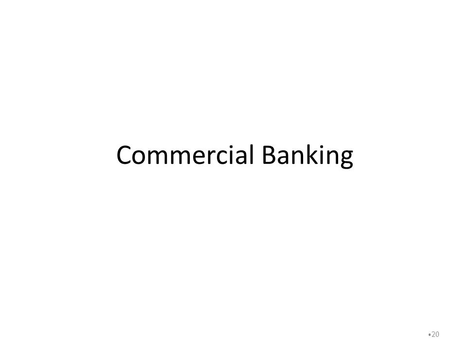 Commercial Banking 20