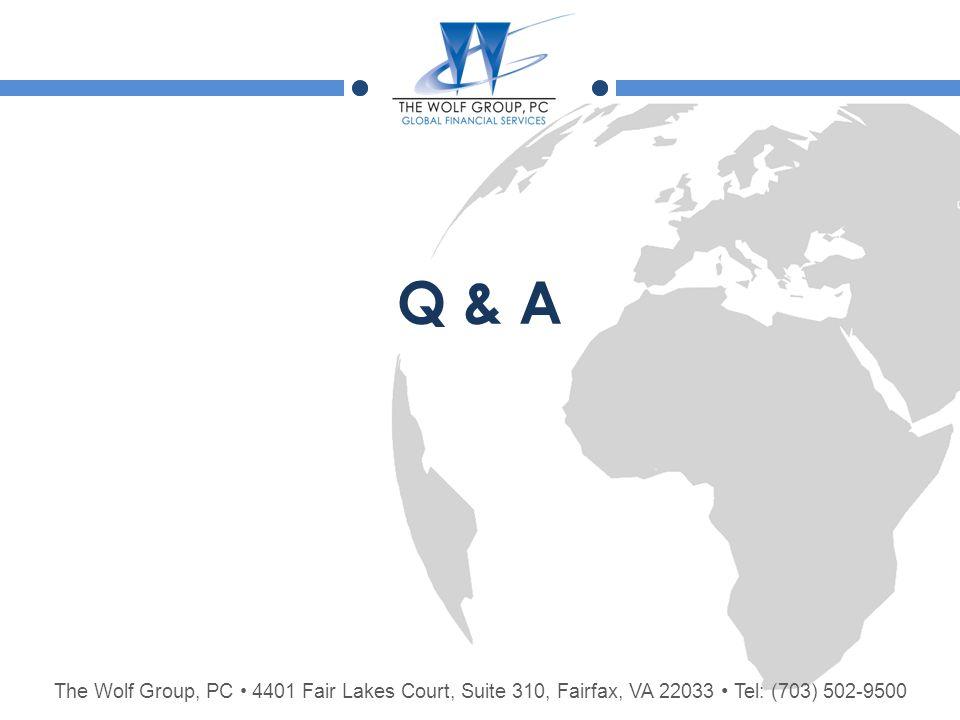 The Wolf Group, PC 4401 Fair Lakes Court, Suite 310, Fairfax, VA 22033 Tel: (703) 502-9500 Q & A