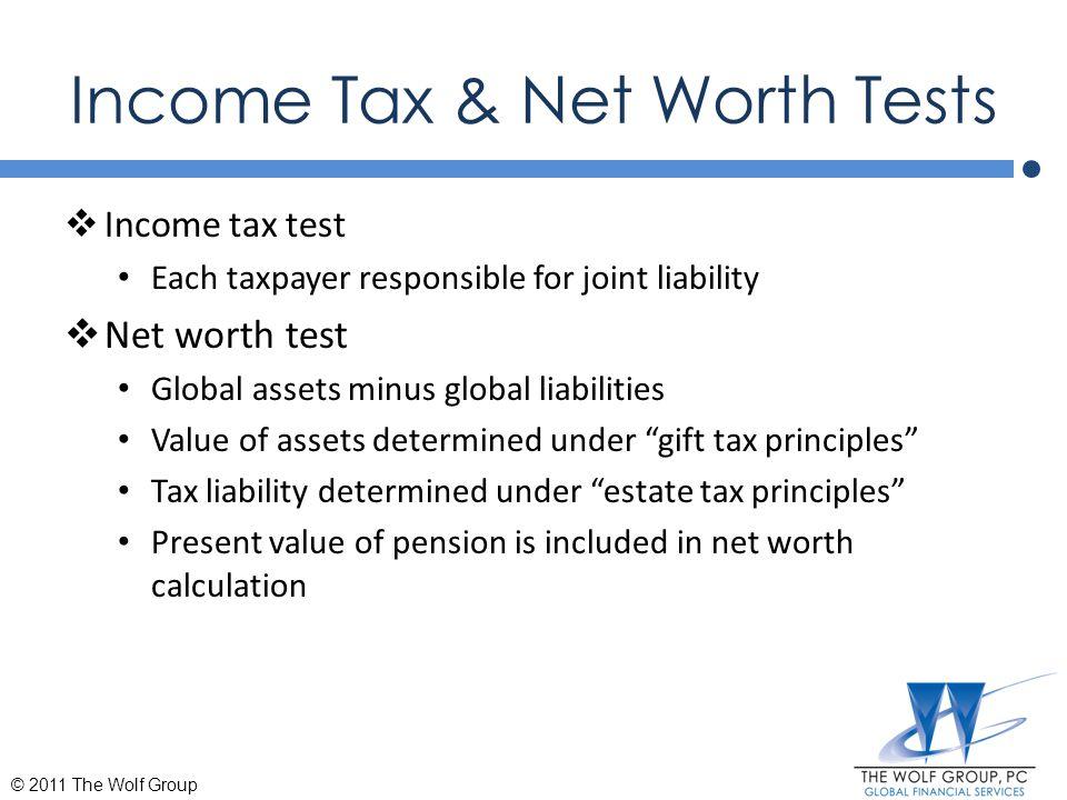 Net Worth Test Cont.
