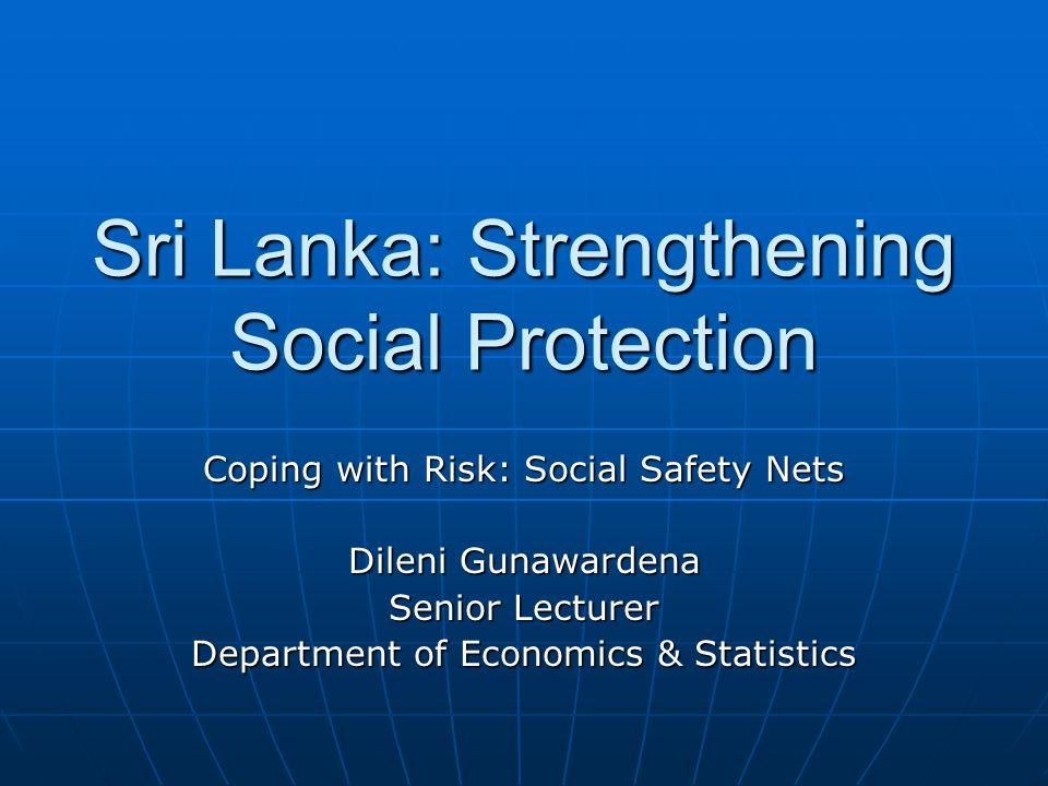 Overview Risks Risks Vulnerable groups Vulnerable groups Existing social safety net/programmes Existing social safety net/programmes Key issues Key issues Policy directions Policy directions