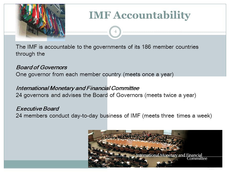 IMF Outreach Public outreach integral part of IMF's country work, and the dialogue with legislators plays an important part The IMF must speak frequently and clearly to key groups and stakeholders about the work it does Parliamentarians are key interlocutors 25