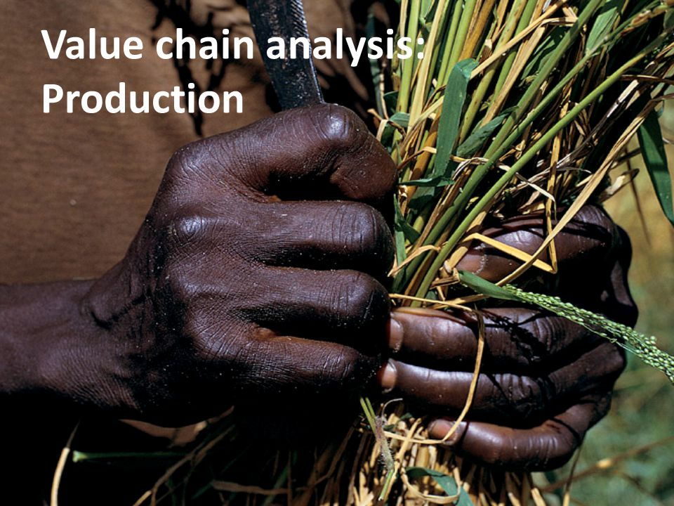 Value chain analysis: Production