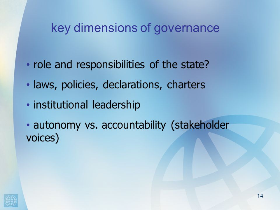 14 key dimensions of governance [ role and responsibilities of the state.