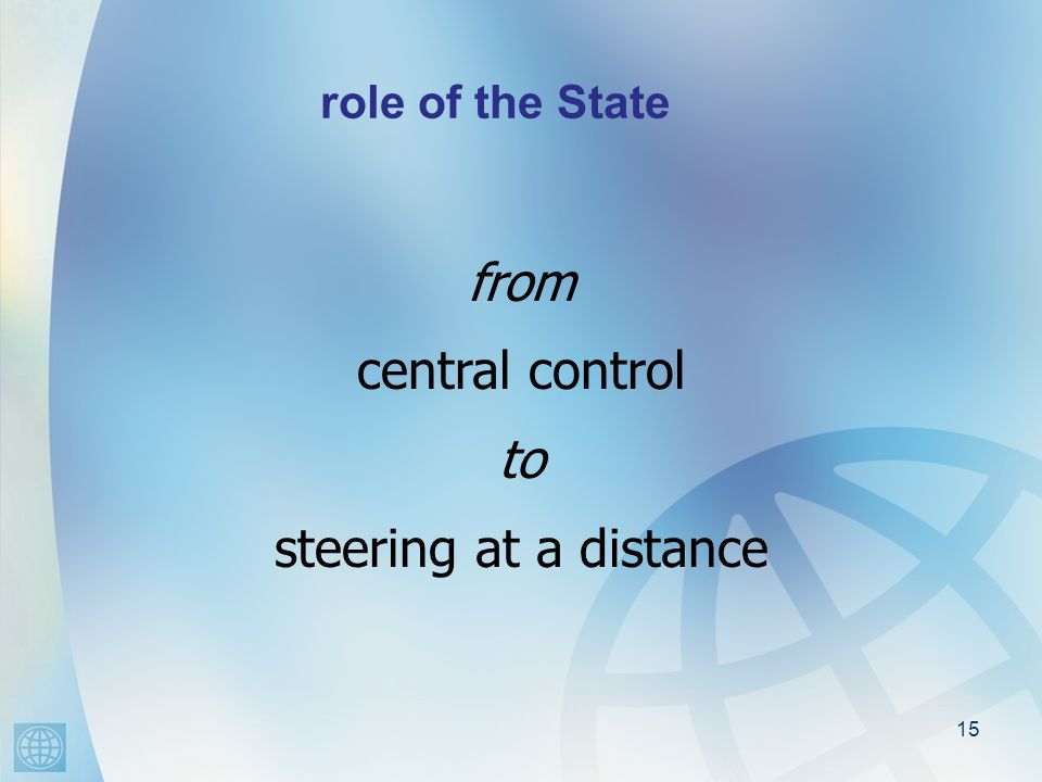 15 role of the State [ from central control to steering at a distance