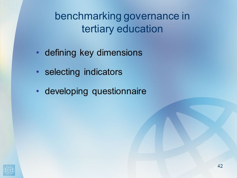 42 benchmarking governance in tertiary education defining key dimensions selecting indicators developing questionnaire